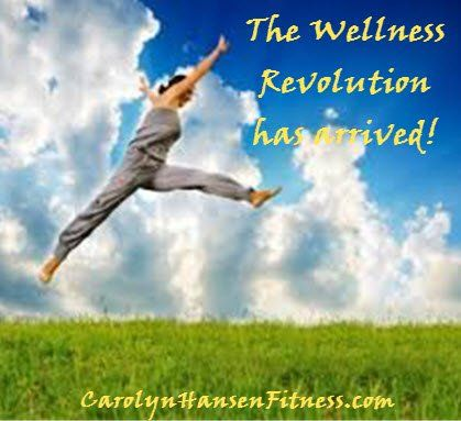 """Wellness is More Than Just the """"Absence of Disease""""There's a revolution in the air. Something powerful enough to change the path that mankind is taking.  We are currently waking up to the fact that health is not just the """"absence of disease"""" and our current health care system is nothing more than an """"illness treatment system."""" This sickness-based system does nothing towards promoting health. In fact, it slowly destroys it. CarolynHansenFitness.com"""
