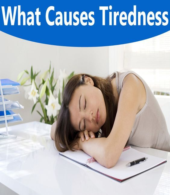 What Causes Tiredness: