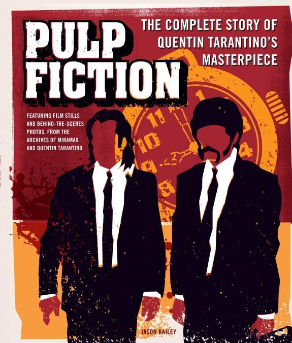 Pulp fiction : the complete story of Quentin Tarantino's masterpiece / Jason Bailey - click here to reserve a copy at Prospect Library