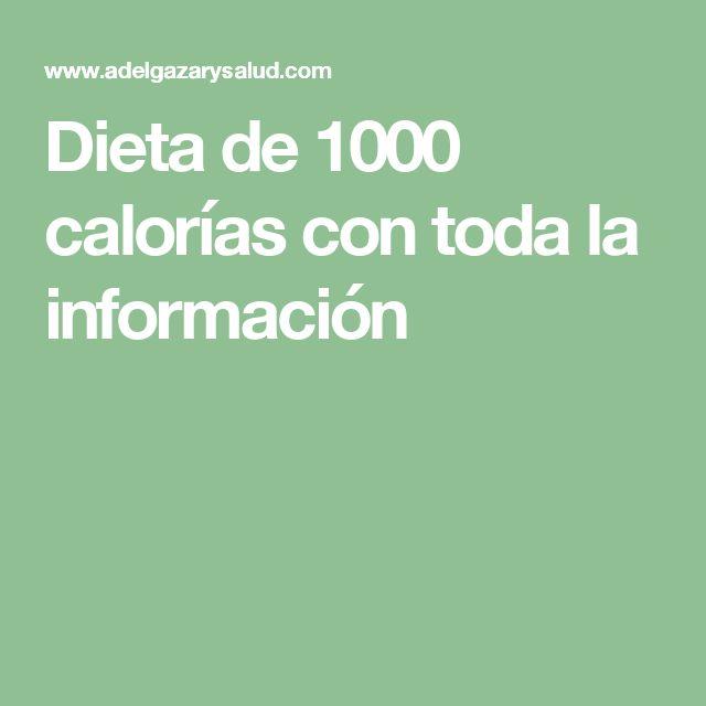 Dieta de 1000 calorías con toda la información