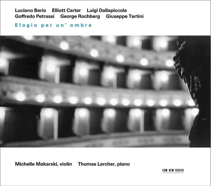 1712 Michelle Makarski  Thomas Larcher - Elogio per un'ombra