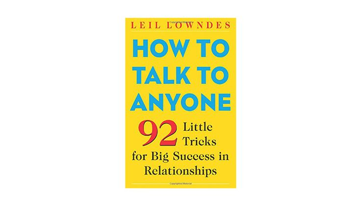 What Our Editors Are Reading to Start the New Year: How to Talk to Anyone by Leil Lowndes | coveteur.com