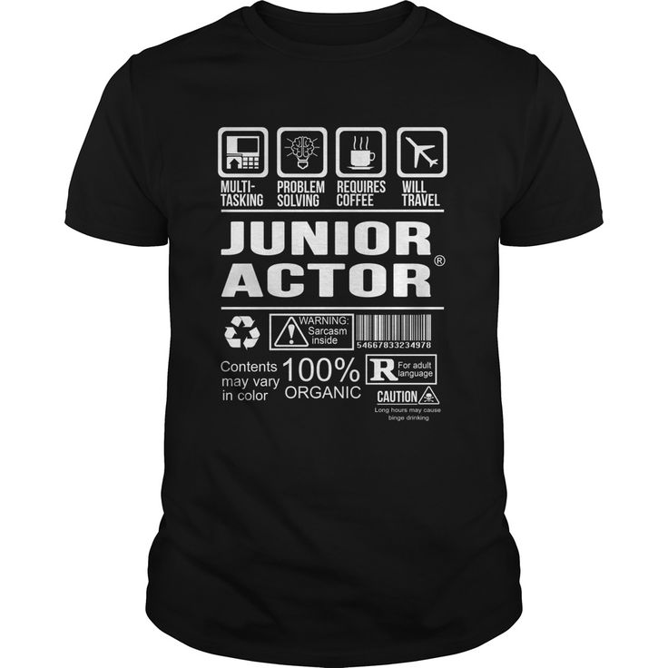 JUNIOR-ACTOR***How to ?  1. Select color  2. Click the ADD TO CART button  3. Select your Preferred Size Quantity and Color  4. CHECKOUT!   If You dont like this shirt you can use the SEARCH BOX and find the Custom Shirt with your Name!!job title