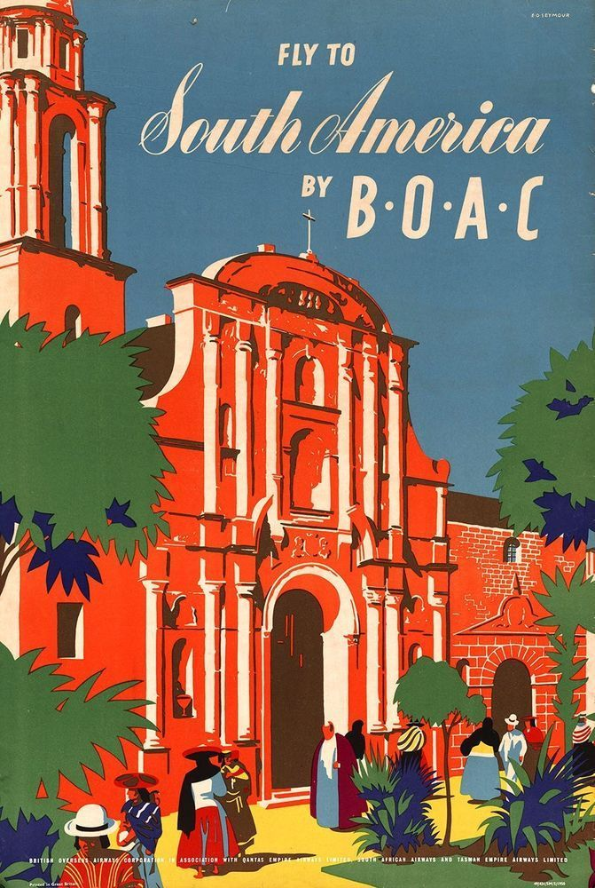 ORIGINAL Vintage Airlines Travel Poster BOAC South America MEXICO ARGENTINA PERU  | eBay #SouthAmericaTravelPoster