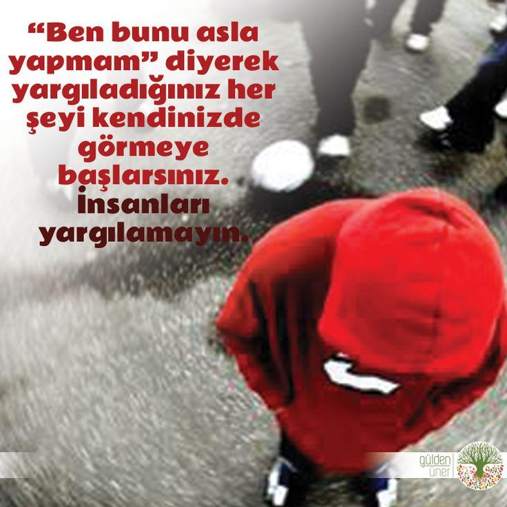 İnsanları yargılamayın. Günaydın #yargılamak  #insan #bendekal