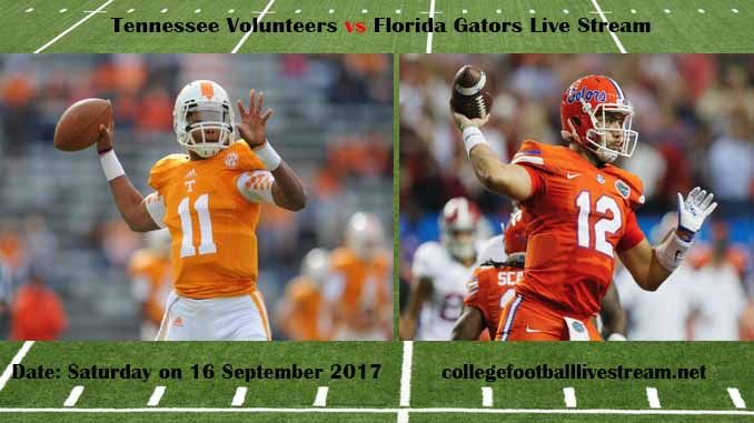Tennessee Volunteers vs Florida Gators Live Stream Teams: Volunteers vs Gators Time: 3:30 PM ET Week-3 Date: Saturday on 16 September 2017 Location: Ben Hill Griffin Stadium, Gainesville, FL TV: ESPN NETWORK Tennessee Volunteers vs Florida Gators Live Stream Watch College Football Live Streaming...