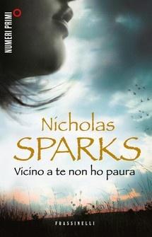 Vicino a te non ho paura - Nicholas Sparks