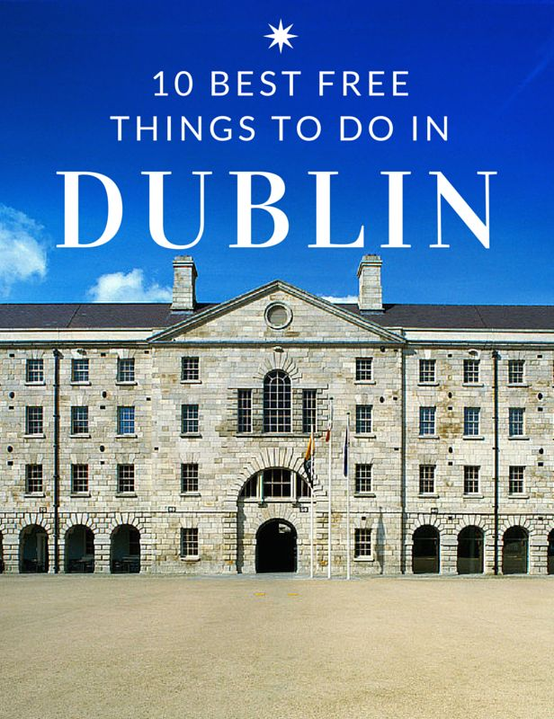 10 Best Free Things to Do in Dublin