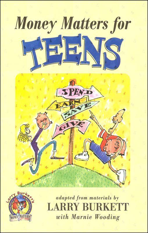 """Money Matters for Teens,"" by Larry Burkett"