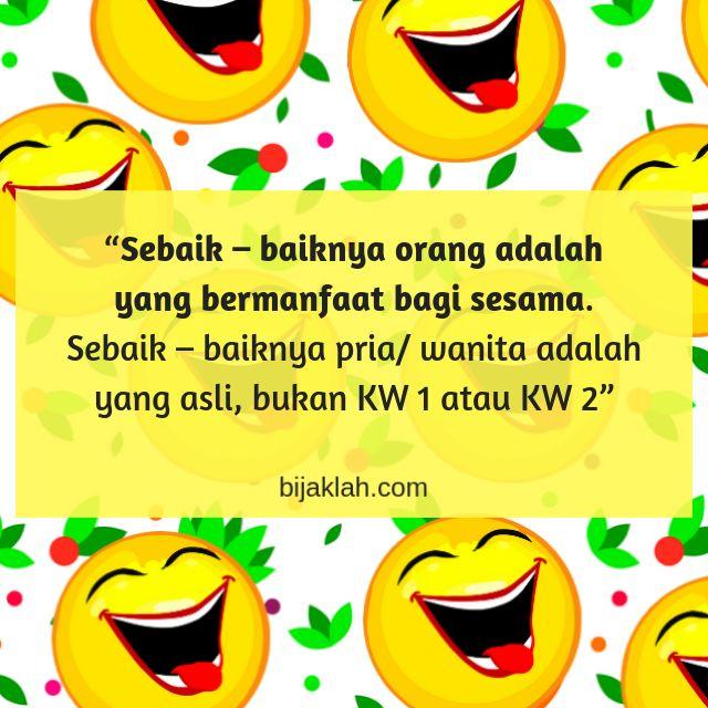 Kata - Kata Bijak Humor Lucu #KataBijak #Quotes #Motivasi ...
