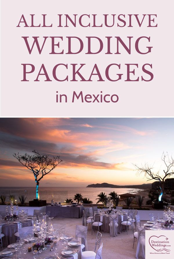 All Inclusive Mexico Wedding Packages Destination Weddings Destination Wedding Locations Mexico Destination Wedding Cost Destination Wedding Mexico