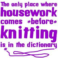 Funny knitting quote that I think all knitters (and crocheters) can relate to.