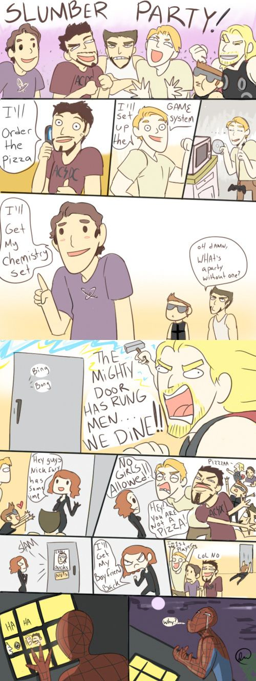 Spiderman never gets invited to cool slumber parties :( Hawkeye, lol X)