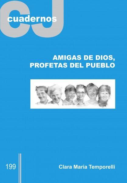 Resultado de imagen de Amigas de Dios, profetas del pueblo / Clara María Temporelli