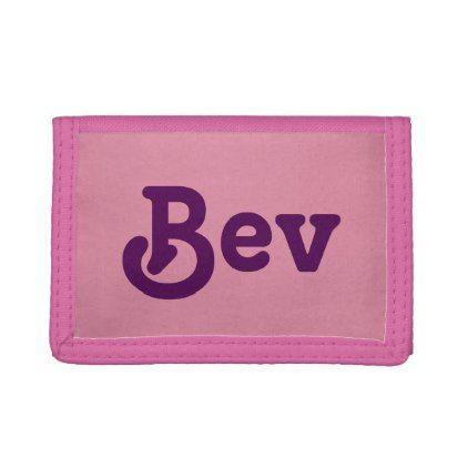 #Wallet Bev - #mom #mum #mother #wife #mothersday #gift #bestmom