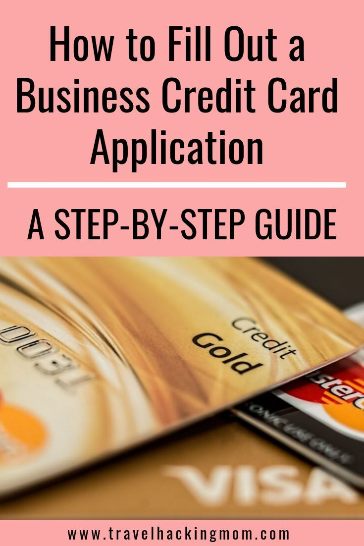 Learn How You Can Qualify For A Business Credit Card Also Learn Exactly How To Fill Out An Credit Card Application Business Credit Cards Travel Credit Cards