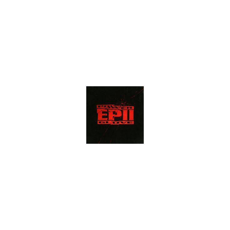 Power glove - Ep ii (Vinyl)