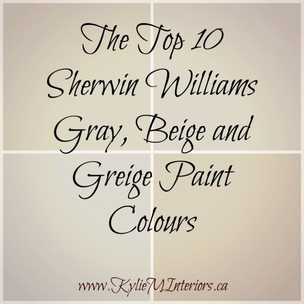 Sherwin Williams 5 Of The Best Neutral Beige Paint Colours Colors Pinterest Greige And