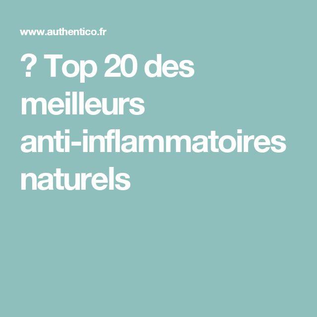 ✓ Top 20 des meilleurs anti-inflammatoires naturels