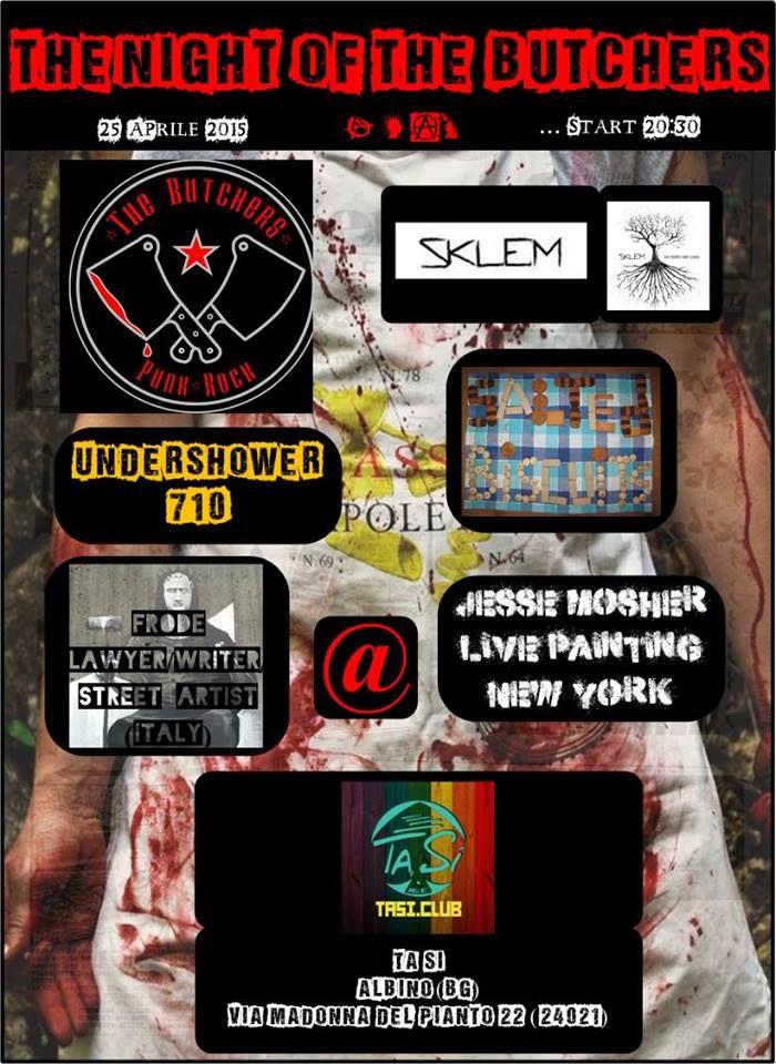 Sabato 25 Aprile:♠ THE NIGHT OF THE BUTCHERS ♠ @Albino (BG) - The Butchers + Sklem + Undershower710