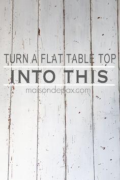 DIY: How to Make a Flat Table into a Faux Plank Table + Milk Paint Tutorial - via Maison de Pax