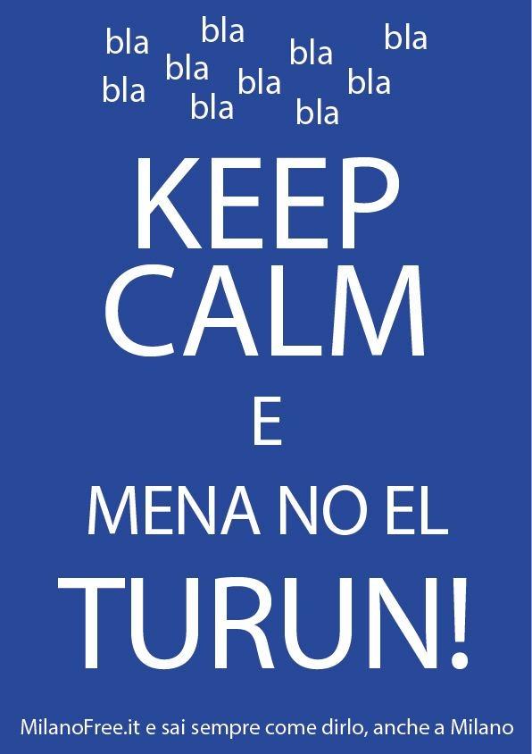 #keep #calm e non menare il #torrone ! #milano #milan   http://milanofree.it/