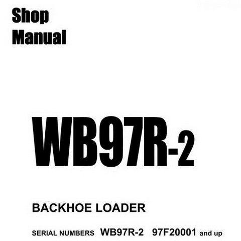 Komatsu WB97R-2 Backhoe Loader Service Repair Shop Manual
