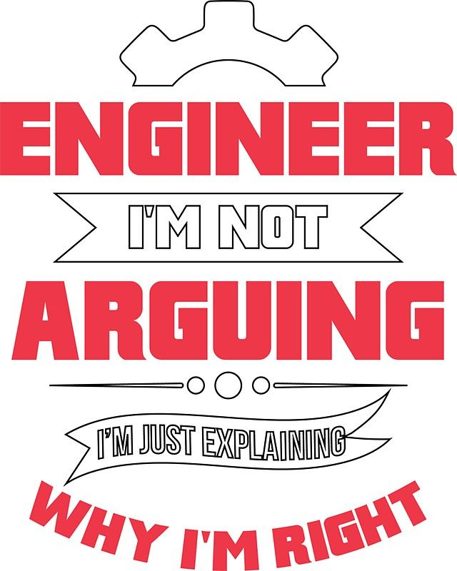 Funny Engineer Quote Gift Sticker By Alfalfalfa90 Funny Engineering Quotes Engineering Humor Engineering Quotes