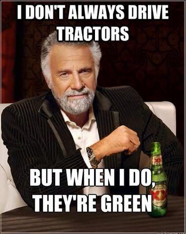 Green tractors r life
