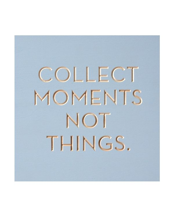 Collect moments - carved plywood quote board - hardtofind.