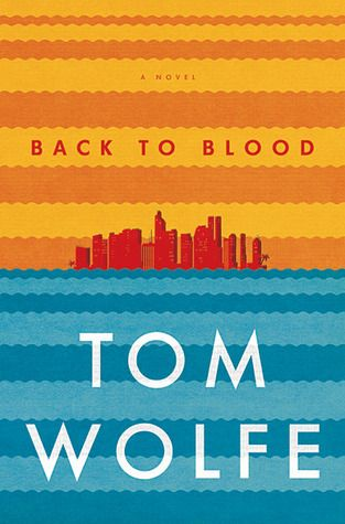"Back to Blood by Tom Wolfe. ""As a police launch speeds across Miami's Biscayne Bay—with officer Nestor Camacho on board—Tom Wolfe is off and running. Into the feverous landscape of the city, he introduces the Cuban mayor, the black police chief, a wanna-go-muckraking young journalist and his Yale-marinated editor; a refined young woman from Haiti and her Creole-spouting, gang-banger-stylin' brother; and a nest of shady Russians. Another brilliant, scrupulous, and often hilarious reckoning."""