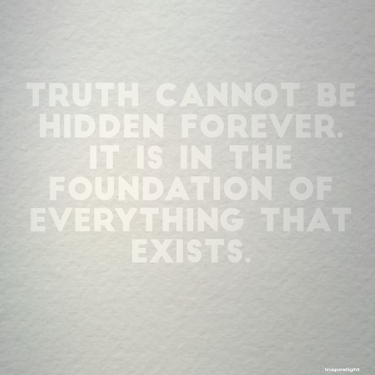 Truth, hidden, foundation, lies, deception, reality, meaning