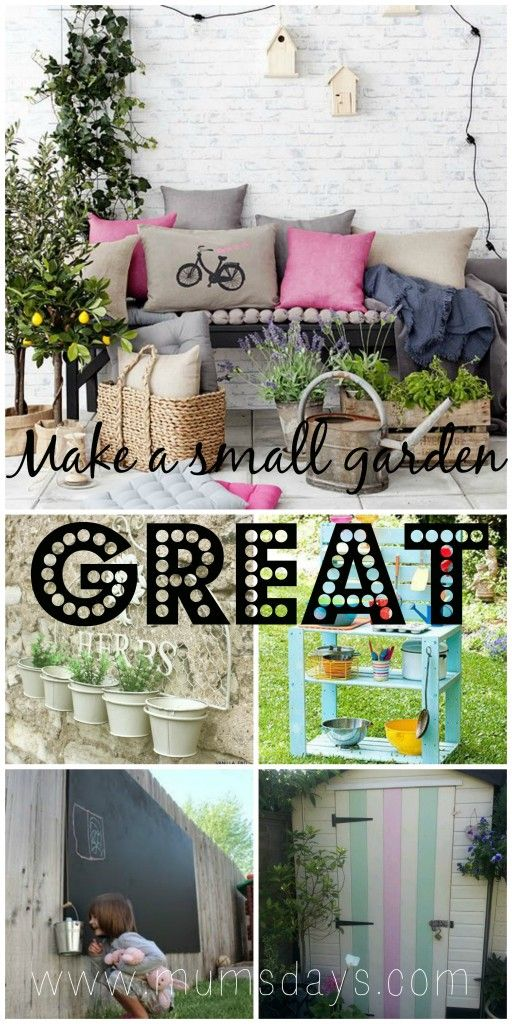 making a small garden great!