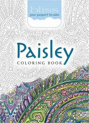 Buy BLISS Paisley Coloring Book By Kelly Baker From Waterstones Today Click And Collect Your Local Or Get FREE UK Delivery On Orders Over