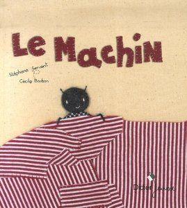 Sac à album Le machin chez Mimi - école petite section