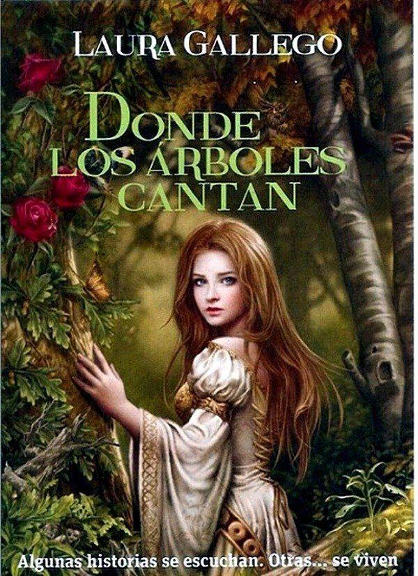 libro-donde-los-arboles-cantan-laura-gallego