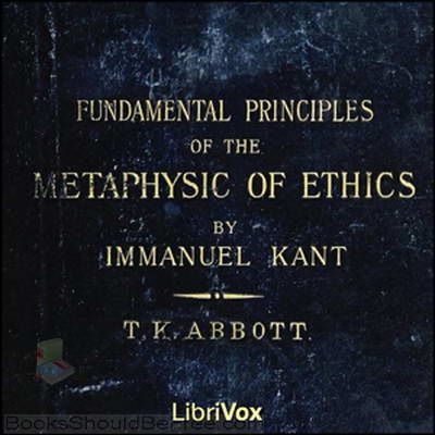 best immanuel kant ethics ideas immanuel kant  fundamental principles of the metaphysic of ethics by immanuel kant