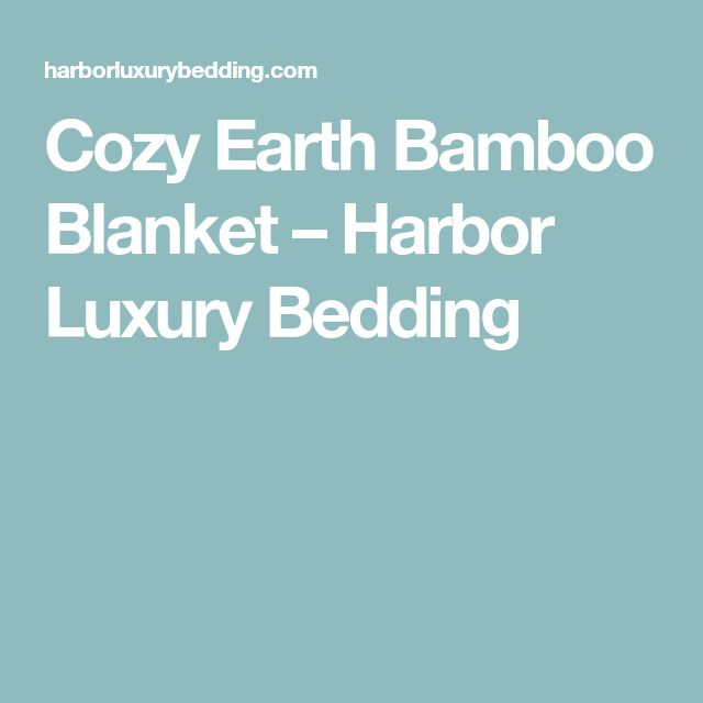 Cozy Earth Bamboo Blanket – Harbor Luxury Bedding