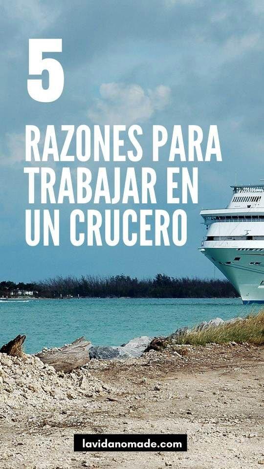 5 razones para trabajar en un crucero   La Vida Nómade #cruceros #tripulantes