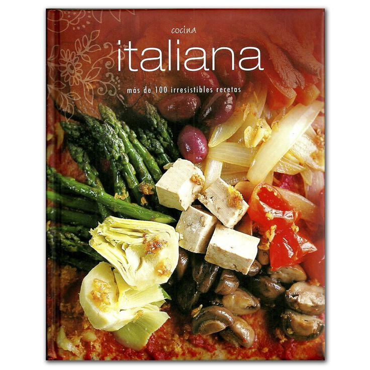 Libro Cocina italiana. Más de 100 irresistibles recetas - Terry Jeavons - Grupo Planeta  http://www.librosyeditores.com/tiendalemoine/3438-cocina-italiana-mas-de-100-irresistibles-recetas-9781407585055.html  Editores y distribuidores
