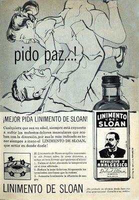sr. mexicant vintage ads: Linimento De Sloan