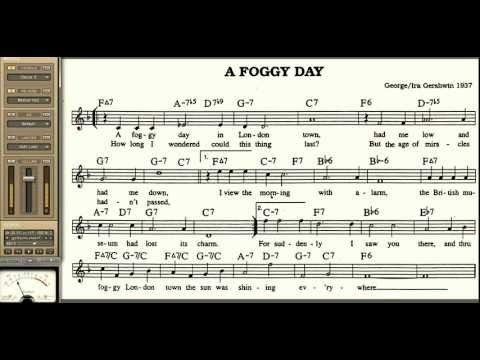 A Foggy Day playalong for Cornet Trumpet Vocal or any Bb instrument with lyrics