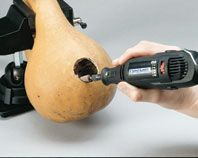 Make a gourd birdhouse with your dremel tool.  IMPORTANT:  To protect your lungs from the dangerous gourd dust, be sure to wear a mask