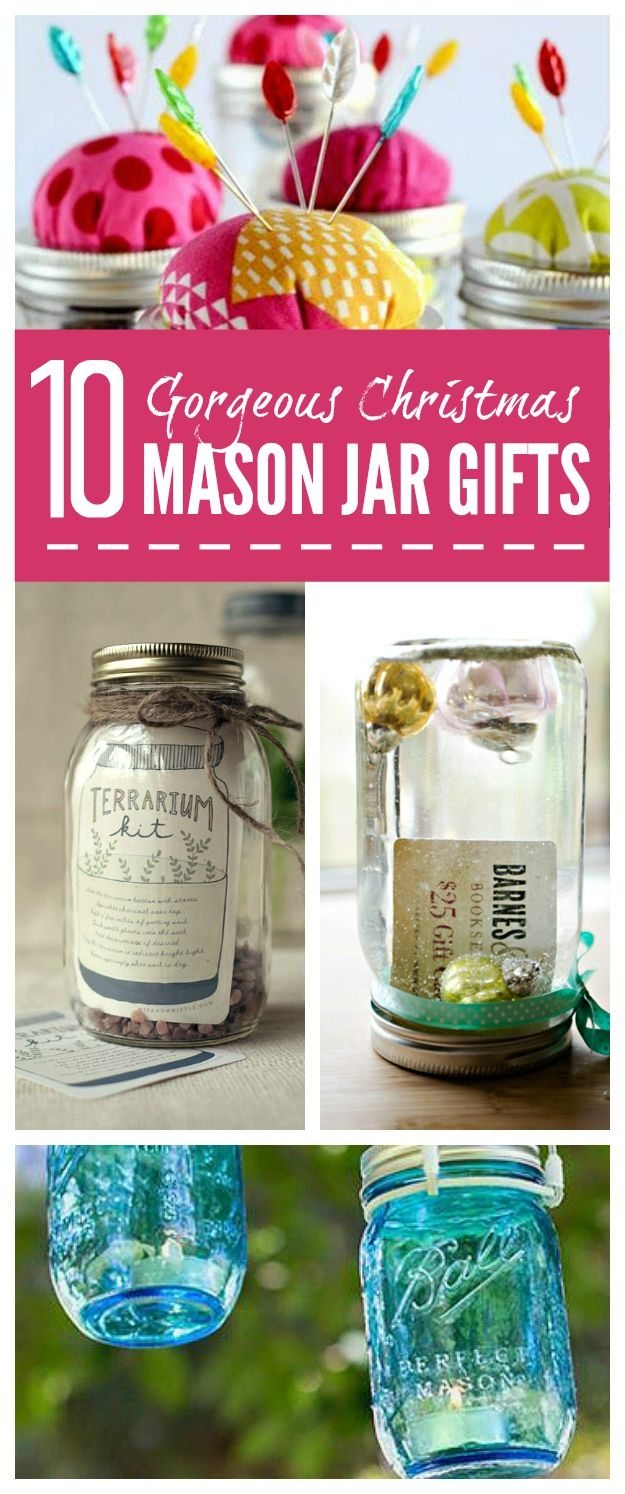 Christmas mason jar gifts ... 10 gorgeous Christmas mason jar gifts