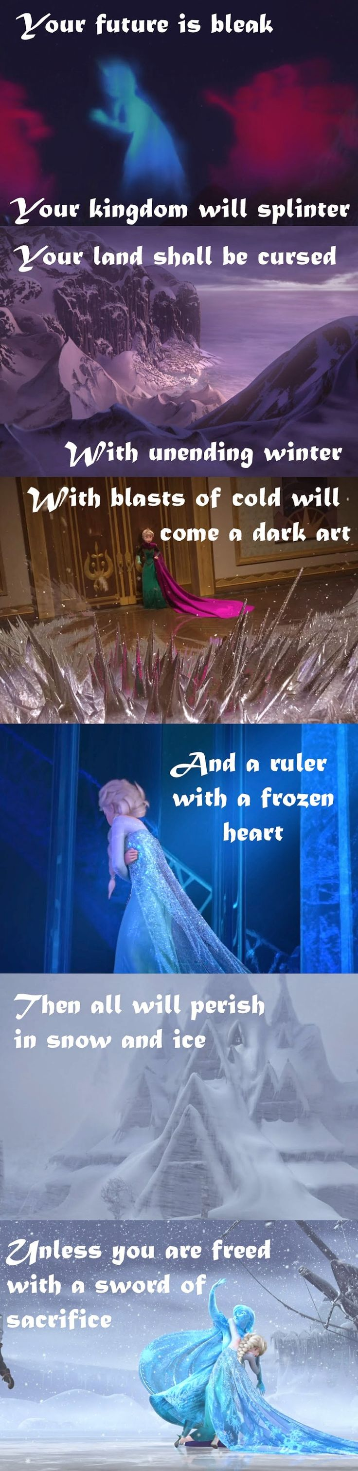 In the original script for Frozen they actually had a prophesy about Elsa. I'm not sure if this is it, or if this is a fanmade one.