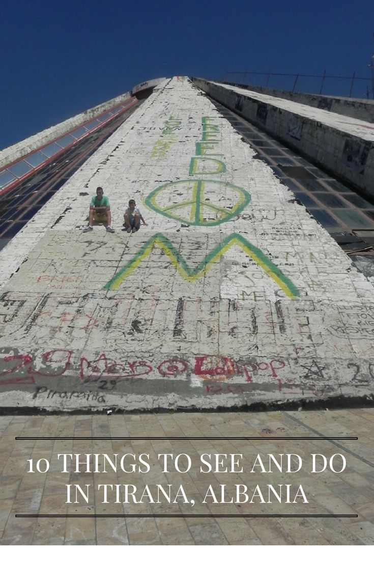 10 Things To See and Do in Tirana, Albania