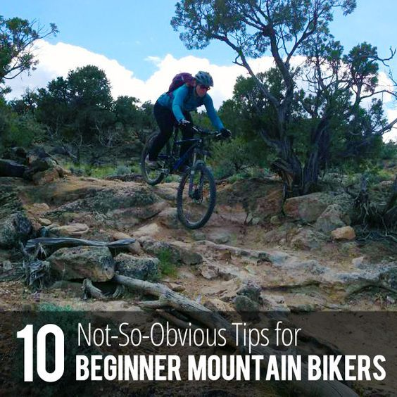 10 Not-So-Obvious Tips that Every Beginning Mountain Biker Needs to Know.