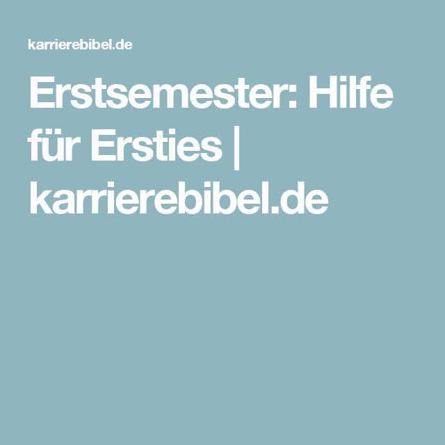 Erstsemester: Hilfe für Ersties   karrierebibel.de