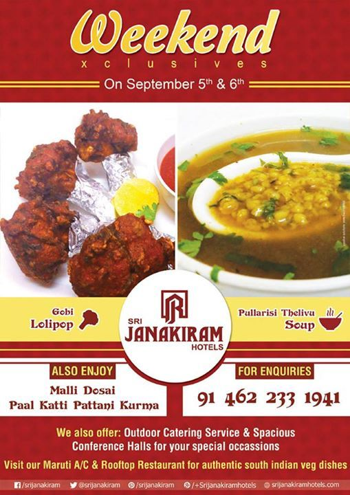 Discover our delicious #weekend dishes from 5th to 6th September, 2015. Savor the real flavors at Srijanakiram Hotels. Enjoy  ✔ Gobi Lolipop ✔ Pullarisi Thelivu Soup ✔ Malli Dosai ✔ Paal Katti Pattani Kurma