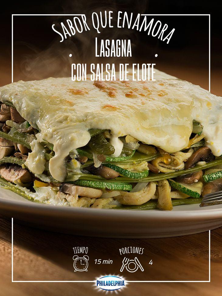 Los sabores que solo puedes encontrar en tu casa: Lasagna con salsa de elote.